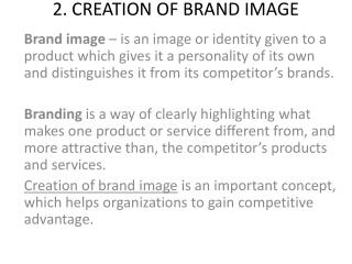 2. CREATION OF BRAND IMAGE