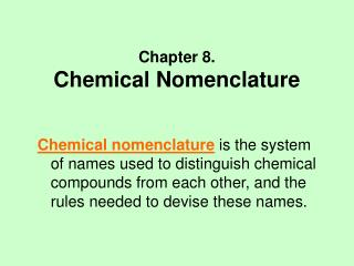 Chapter 8. Chemical Nomenclature