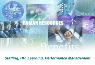 Staffing, HR, Learning, Performance Management