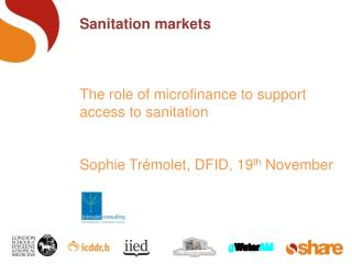 Sanitation markets   The role of microfinance to support access to sanitation