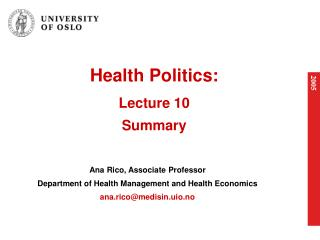 Health Politics: Lecture 10 Summary