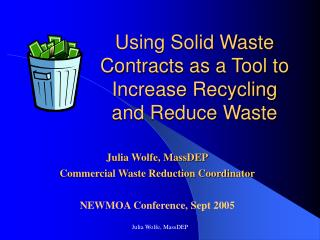 Using Solid Waste Contracts as a Tool to Increase Recycling and Reduce Waste