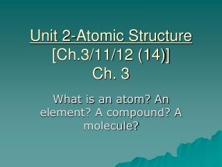 Unit 2 Atomic