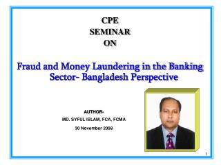 CPE SEMINAR ON Fraud and Money Laundering in the Banking Sector- Bangladesh Perspective