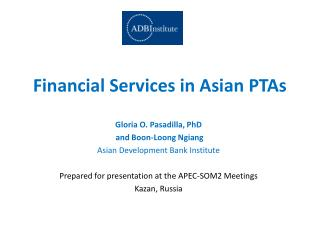 Financial Services in Asian PTAs