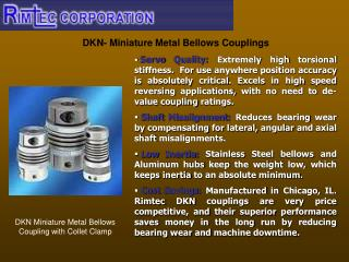 DKN- Miniature Metal Bellows Couplings