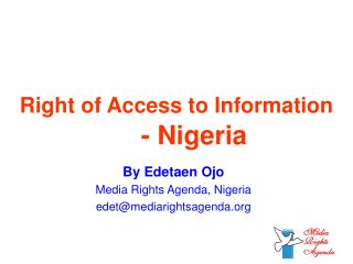 Right of Access to  Information -  Nigeria