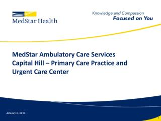 MedStar Ambulatory Care Services Capital Hill – Primary Care Practice and Urgent Care Center