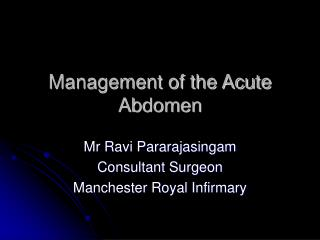Management of the Acute Abdomen