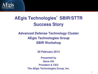 AEgis Technologies '  SBIR/STTR  Success Story Advanced Defense Technology Cluster
