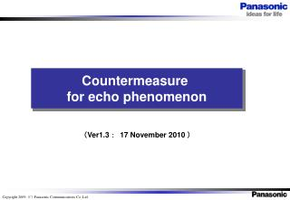 Countermeasure  for echo phenomenon