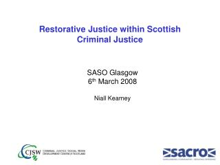 Restorative Justice within Scottish  Criminal Justice