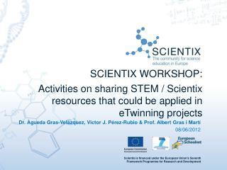 SCIENTIX WORKSHOP: