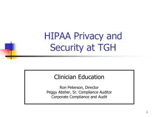 HIPAA Privacy and  Security at TGH