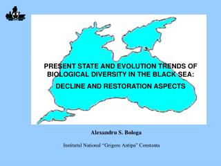 PRESENT STATE AND EVOLUTION TRENDS OF BIOLOGICAL DIVERSITY IN THE BLACK SEA:
