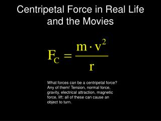 Centripetal Force in Real Life and the Movies