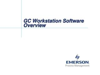 GC Workstation Software Overview