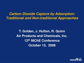 Carbon Dioxide Capture by Adsorption: Traditional and Non-traditional Approaches