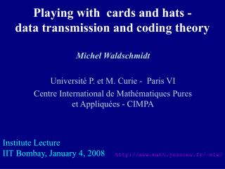 Playing with  cards and hats -   data transmission and coding theory