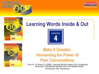 Learning Words Inside & Out Make It Useable:  Harnessing the Power of  Peer Conversations