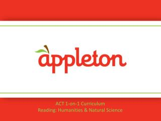 ACT  1-on-1 Curriculum Reading: Humanities & Natural Science