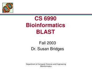 CS 6990 Bioinformatics BLAST