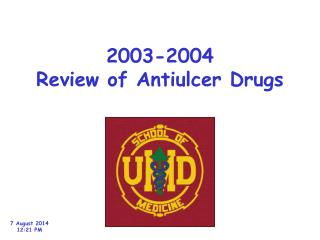 2003-2004 Review of Antiulcer Drugs