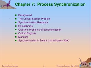 Chapter 7:  Process Synchronization