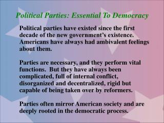 Political Parties: Essential To Democracy