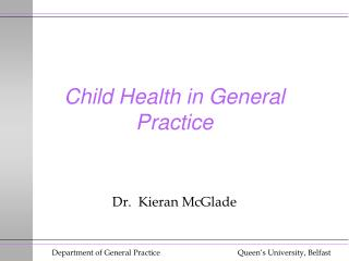 Child Health in General Practice