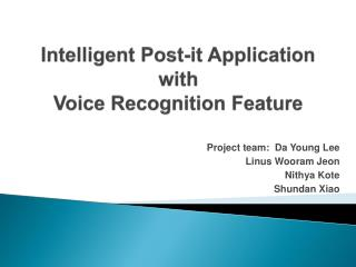 Intelligent  Post-it Application with Voice Recognition Feature