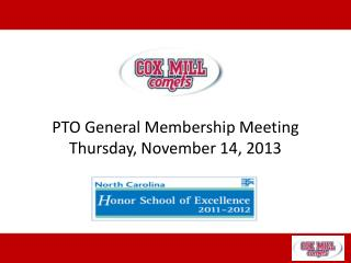 PTO General Membership Meeting Thursday, November 14, 2013