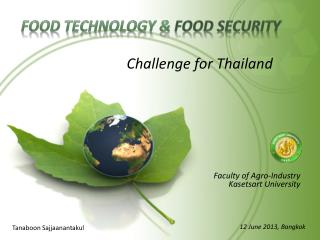 Food technology &  food security