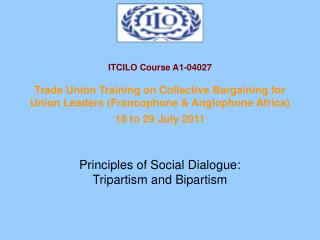 Principles of Social Dialogue: Tripartism and Bipartism