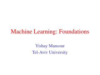 Machine Learning : Foundations
