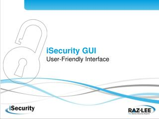 iSecurity GUI User-Friendly Interface
