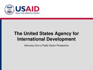 The United States Agency for International Development