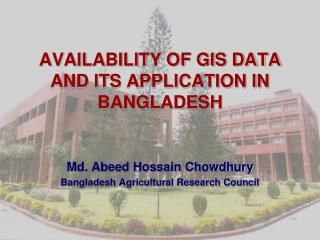 AVAILABILITY OF GIS DATA AND ITS APPLICATION IN BANGLADESH