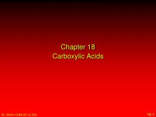 Chapter 18 Carboxylic Acids