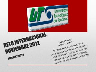 RETO  INTERNACIONAL NOVIEMBRE 2012 MARKESTRATED