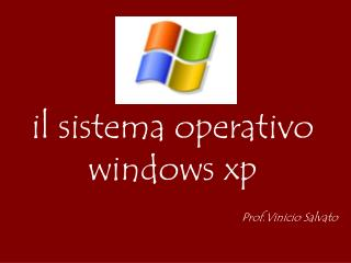 il sistema operativo windows xp