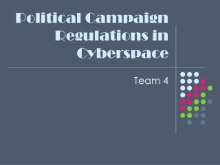 Political Campaign Regulations in Cyberspace