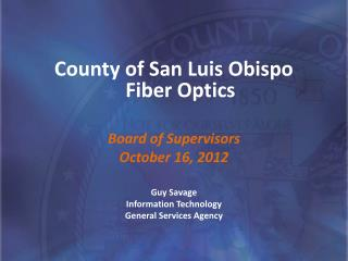County of San Luis Obispo Fiber Optics