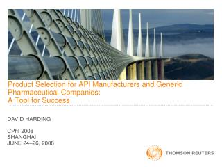 Product Selection for API Manufacturers and Generic Pharmaceutical Companies: A Tool for Success