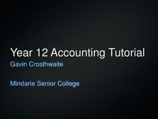 Year 12 Accounting Tutorial