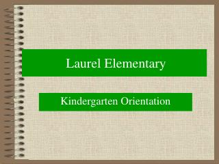 Laurel Elementary