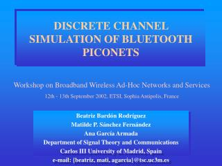 DISCRETE CHANNEL SIMULATION OF BLUETOOTH PICONETS