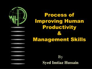 Process of  Improving Human Productivity & Management Skills