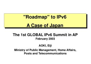 """Roadmap"" to IPv6  A Case of Japan"