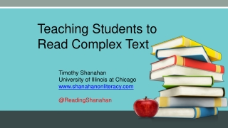 Teaching Students to Read Complex Text